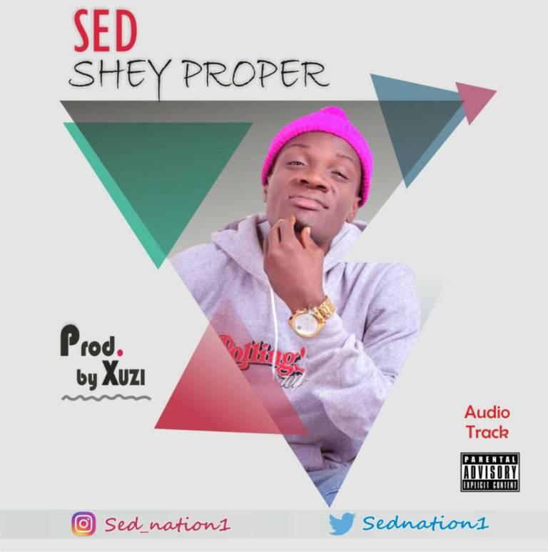 S.E.D-Shay Proper (Prod. By Xuzi).jpg